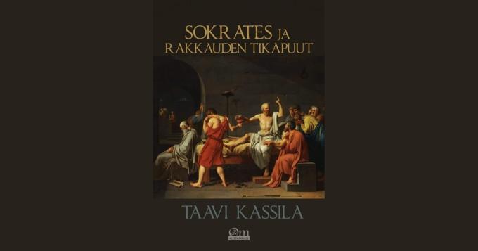 Taavi Kassila julkaisi uuden kirjan Sokrates ja rakkauden tikapuut