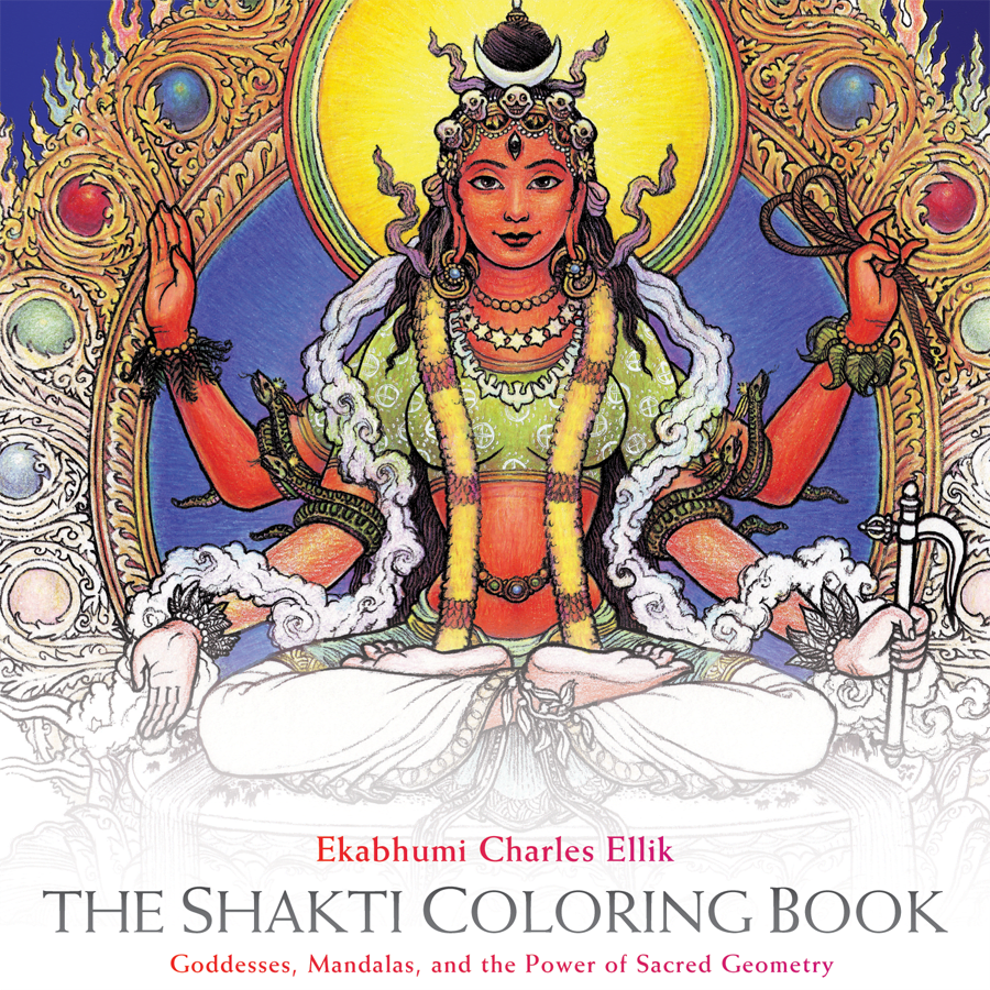 Cover of The Shakti Coloring Book by Ekabhumi Charles Ellik (2015, Sounds True).