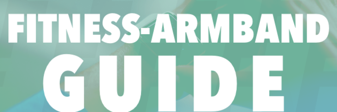 Der Fitness-Armband Guide