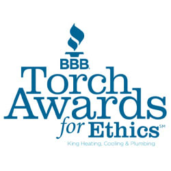 King Heating, Cooling & Plumbing has received the BBB Torch Award for business ethics.