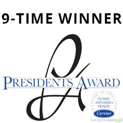 Nine time Carrier President's Award winner for excellence in HVAC service.