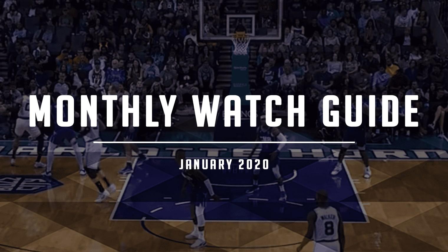 January 2020 Watch Guide