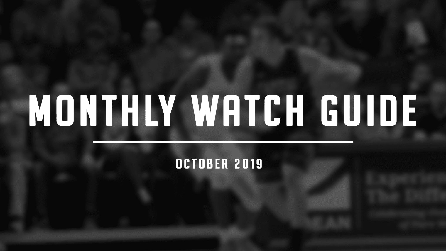 October is here, which means the WNBA Finals are upon us, the NBA is about to restart, and college basketball is oh so close.