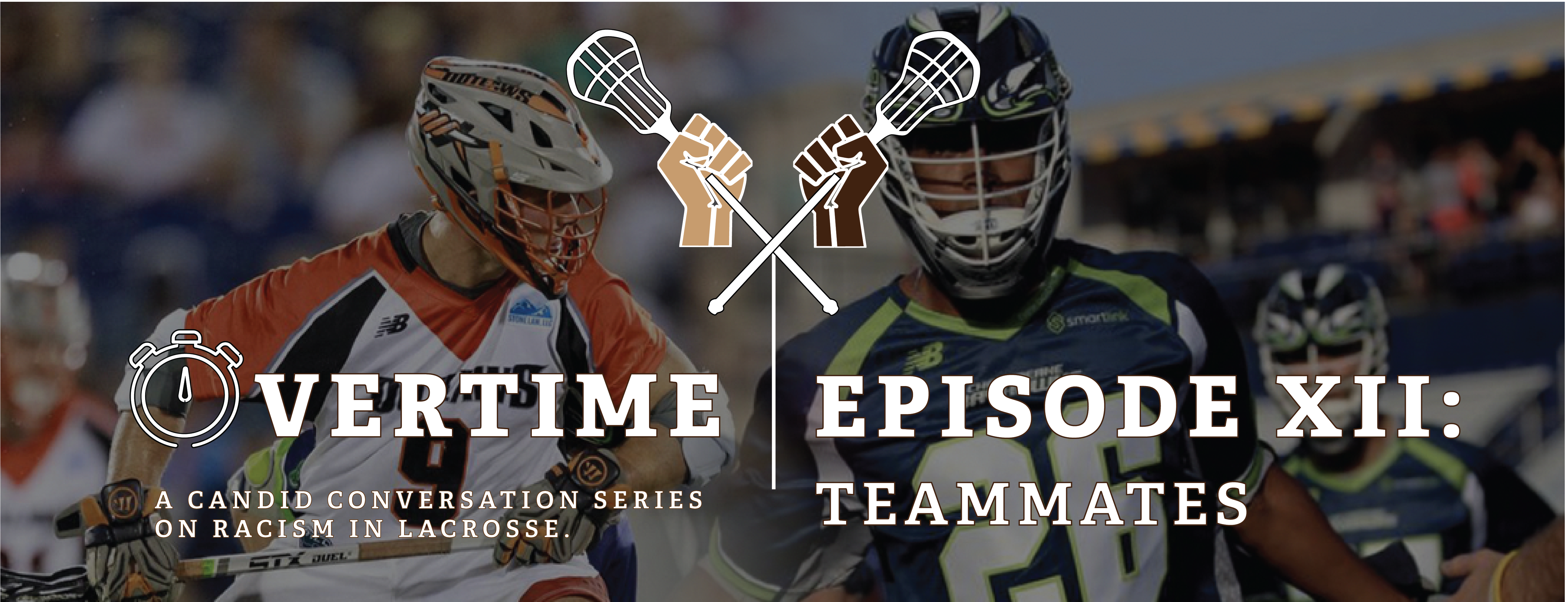 Overtime Episode 12 - Teammates