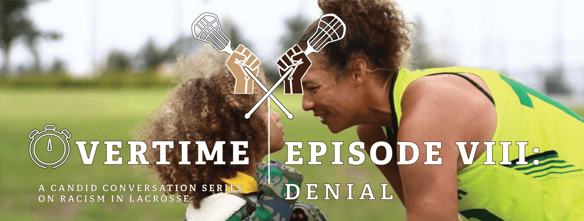 Overtime Episode 8 - The Denial
