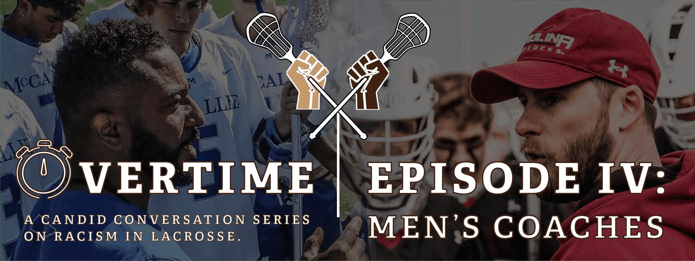 Overtime Episode 4 - Men's Coaches