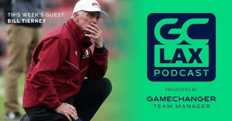 Bill Tierney GameChanger Lacrosse Podcast