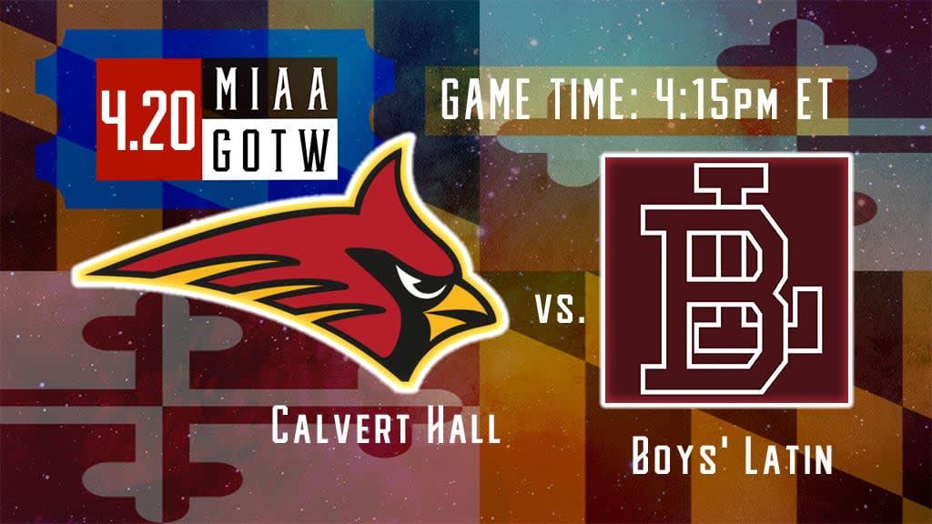 calvert hall vs boys latin miaa game of week