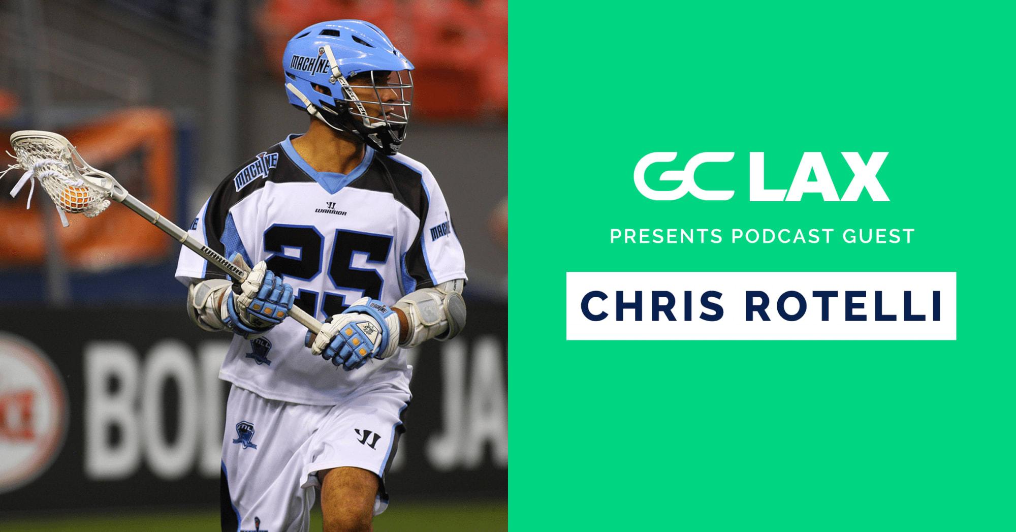 GCLax Podcast Chris Rotelli