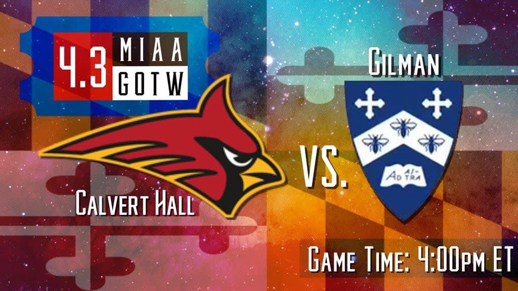 MIAA Game of the Week: Calvert Hall vs Gilman School