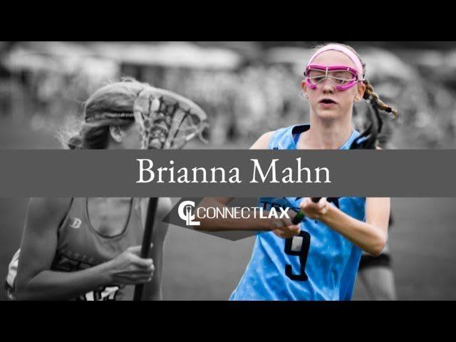 Brianna Mahn Uncommitted Lacrosse All Star Bri Mahn