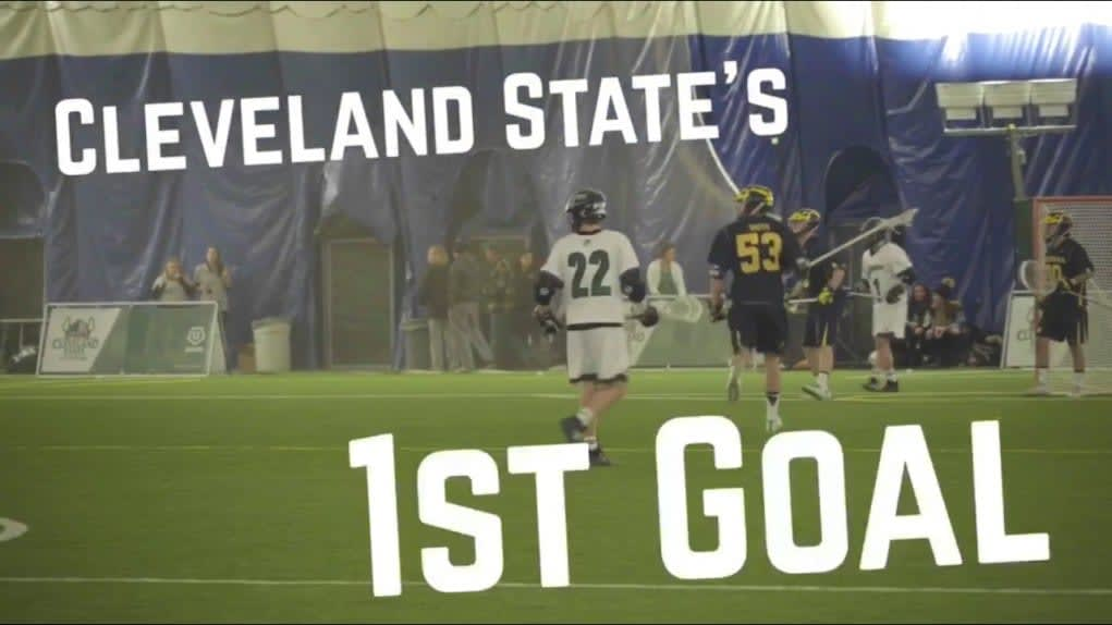 Cleveland State Men's Lacrosse First Goal