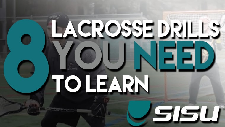 Eight Lacrosse Drills YOU Need to Learn powered by SISU Guard