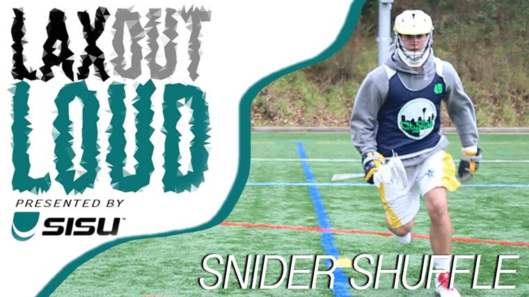Lax Out Loud: Snider Shuffle
