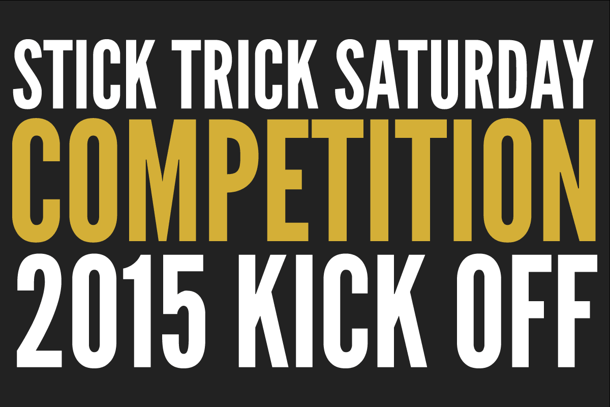 STICK trick saturday competition kick off