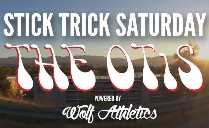Stick Trick Saturday: The OTiS