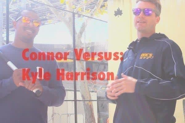 connor_versus_kyle_harrison