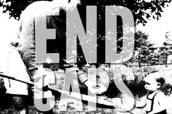 End Caps, Keepin it real