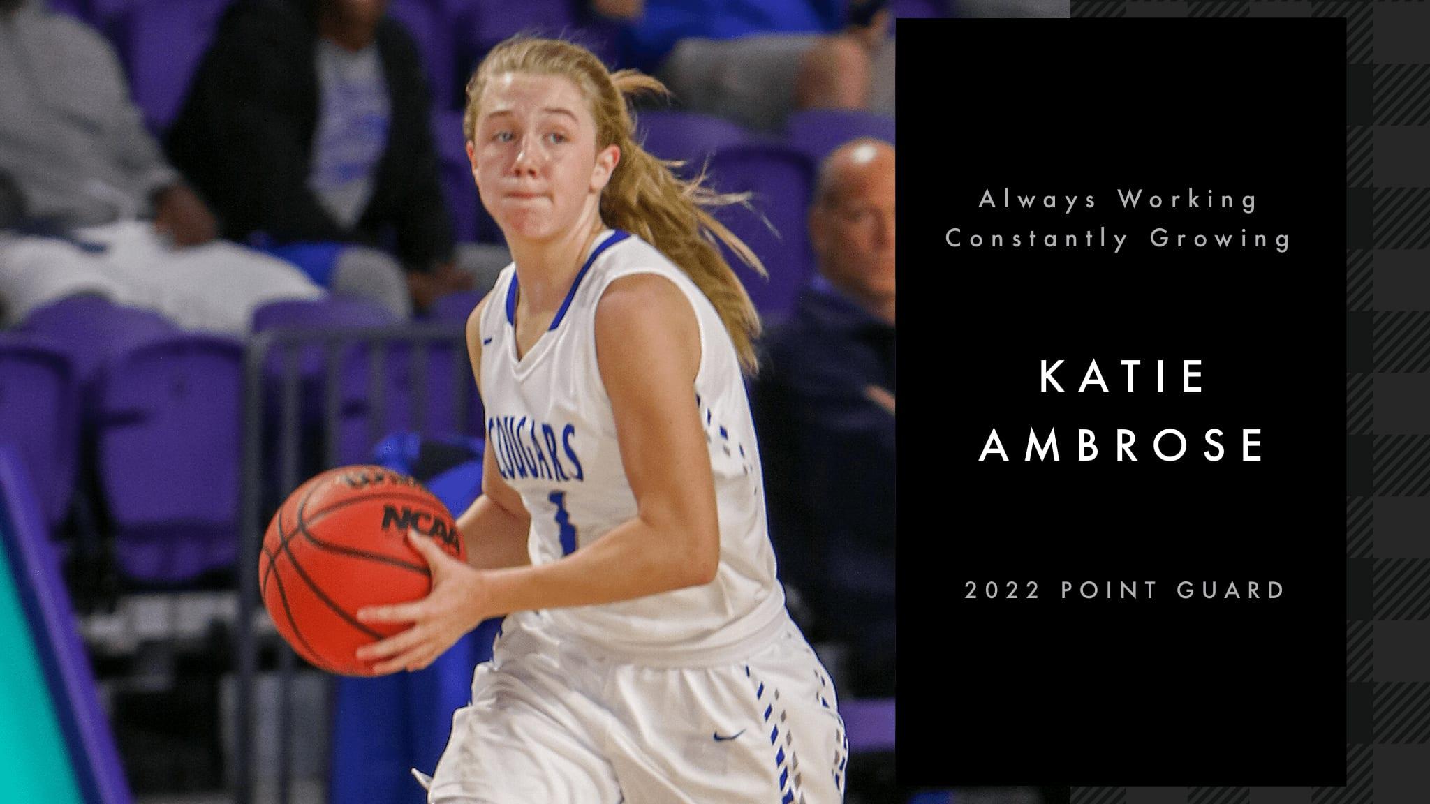 Katie Ambrose: Always Working, Constantly Growing