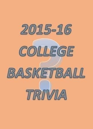 How good is your memory? Take this 2015-16 college basketball season quiz to test your knowledge of the college hoops campaign from five years ago.