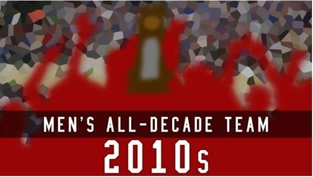 The 2010s are over in men's college basketball, and in celebration of the last 10 years in the sport, this is the first of our all-decade teams.