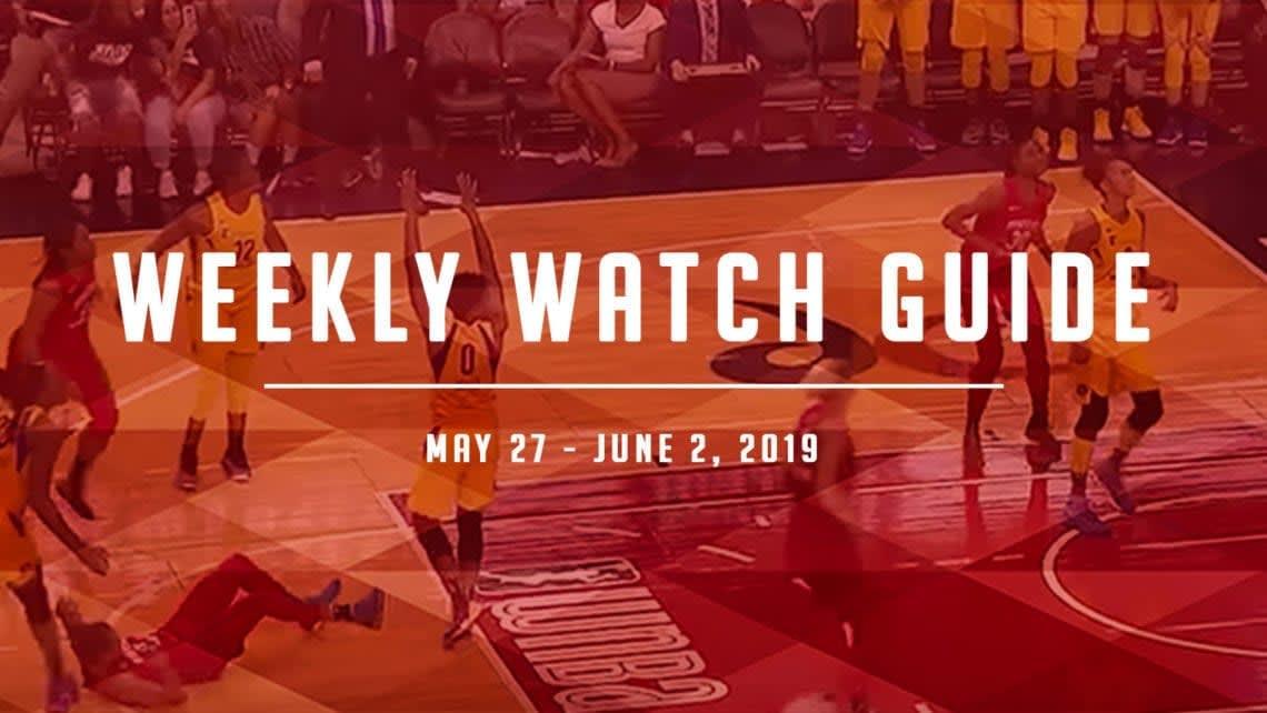 Weekly Watch Guide: May 27 - June 2