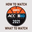 ACC Big Ten Challenge 2021