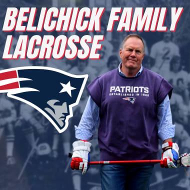 Bill Belichick lacrosse family history