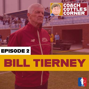 Bill Tierney in Coach Cottle's Corner - Part 2