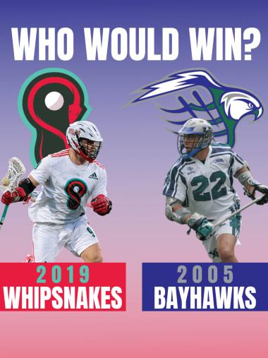 PLL vs MLL 2005 Bayhawks vs 2019 Whipsnakes