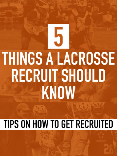 Five things a lacrosse recruit should know