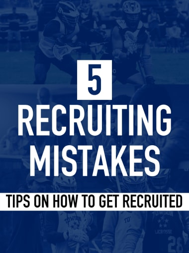 Lacrosse recruiting mistakes