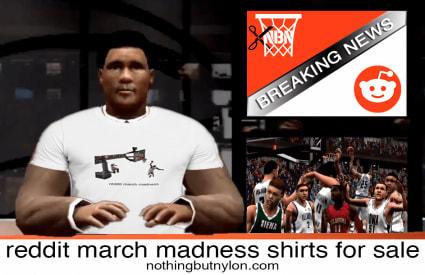 reddit march madness shirts