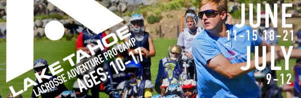 Lake Tahoe ADVNC Lacrosse Camp