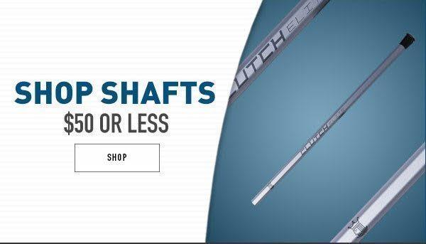 Shop Lacrosse Shafts $50 or less