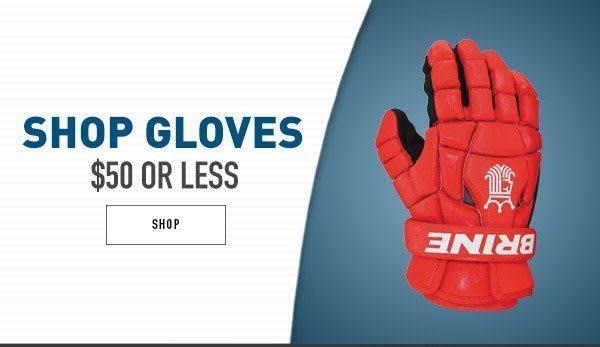 Shop Lacrosse Gloves $50 or less