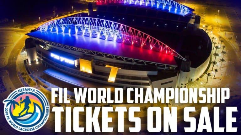 2018 fil world lacrosse championship tickets