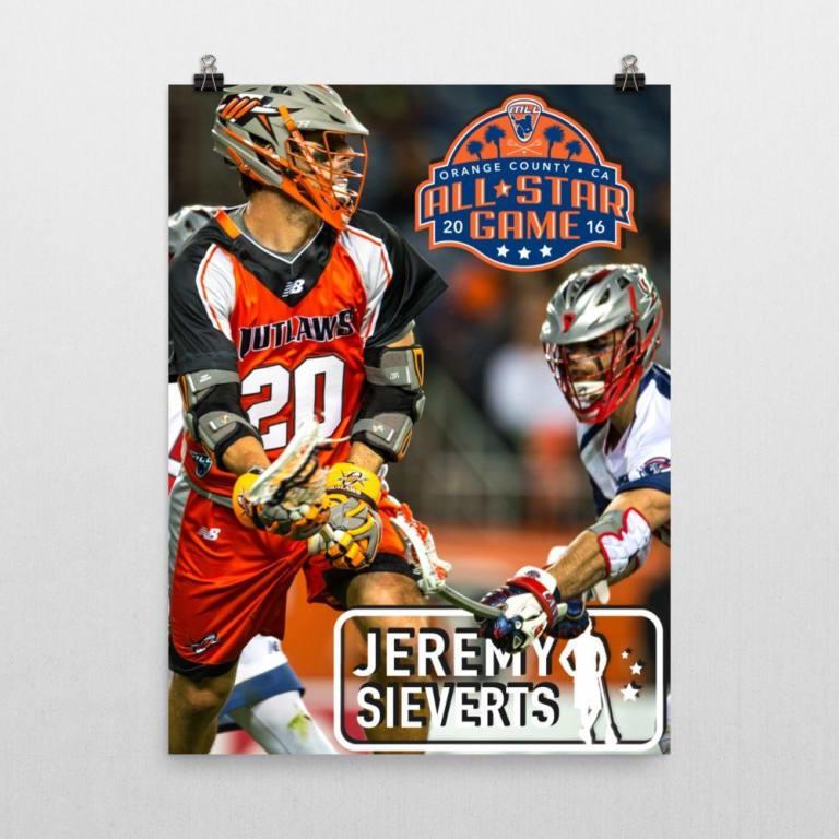 JEREMY SIEVERTS - 2016 Major League Lacrosse All Star Posters