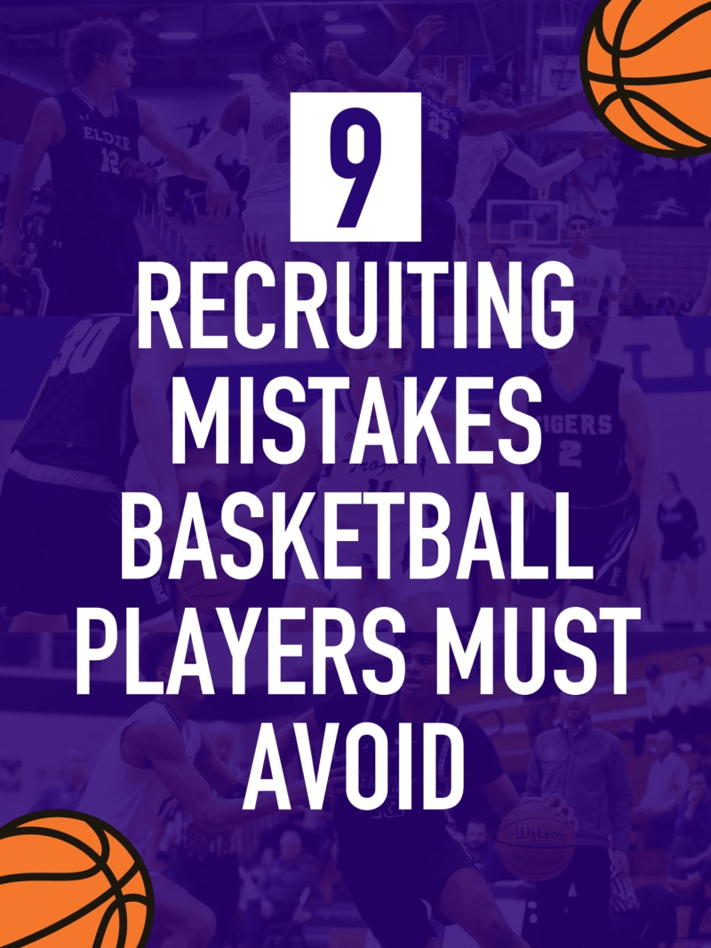 Recruiting basketball mistakes