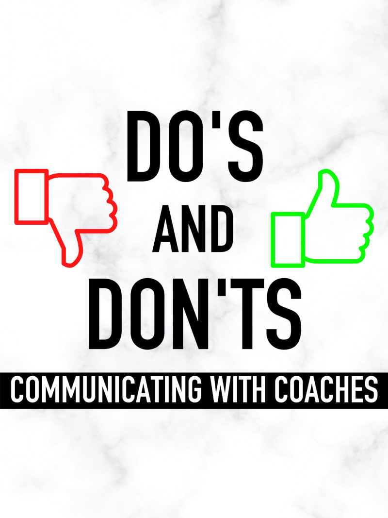 Recruiting do's and don'ts communicating with coaches