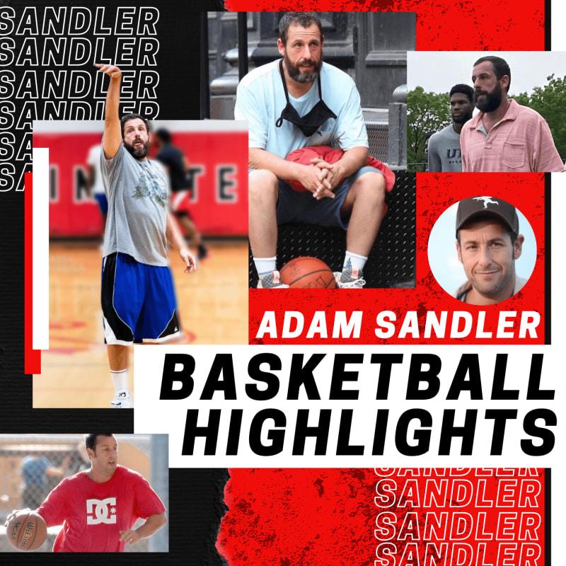 Adam Sandler basketball highlights