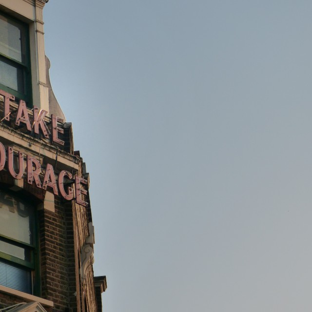 """Take courage"" stock image"