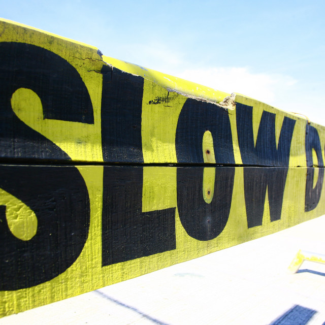 """""""Slow Down"""" stock image"""