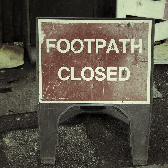 """footpath closed"" stock image"