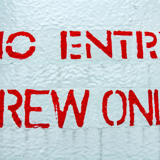 """No Entry Crew Only"" stock image"