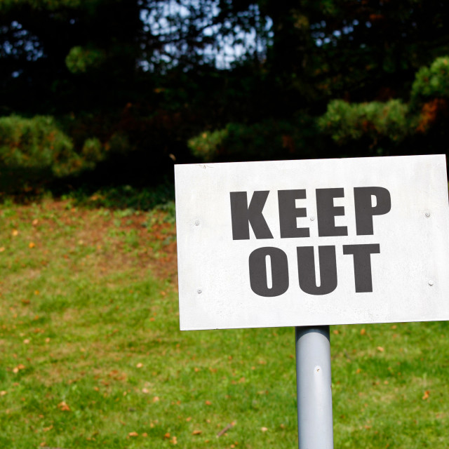 """""""Keep Out Sign"""" stock image"""