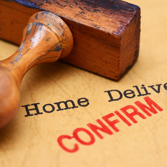 """Home delivery - confirm"" stock image"