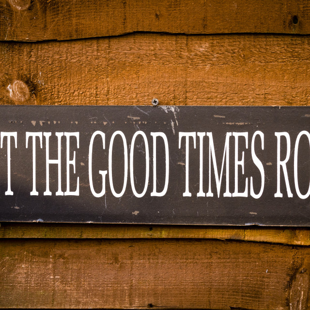 """Let The Good Times Roll Sign"" stock image"