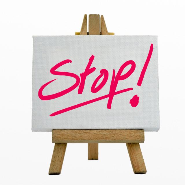 """Stop"" stock image"