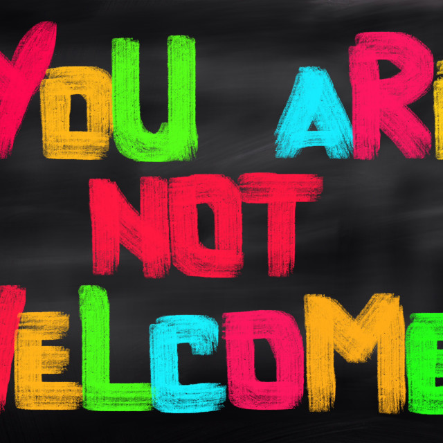 """""""You Are Not Welcome Concept"""" stock image"""